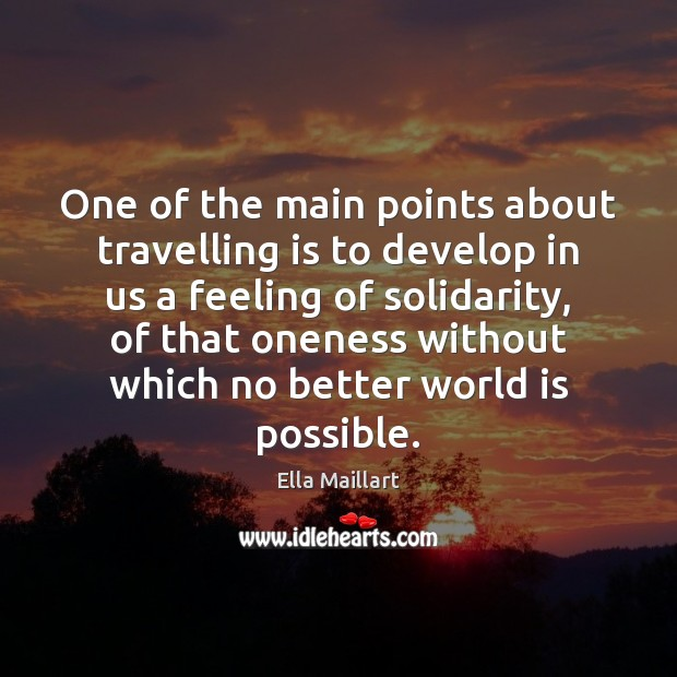 Image, One of the main points about travelling is to develop in us