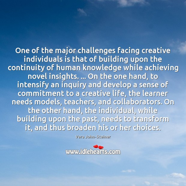 One of the major challenges facing creative individuals is that of building Image