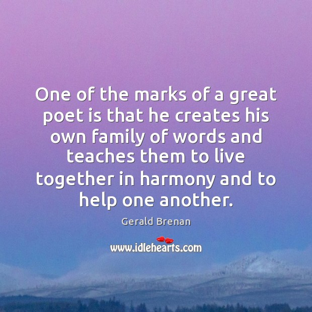 One of the marks of a great poet is that he creates Image