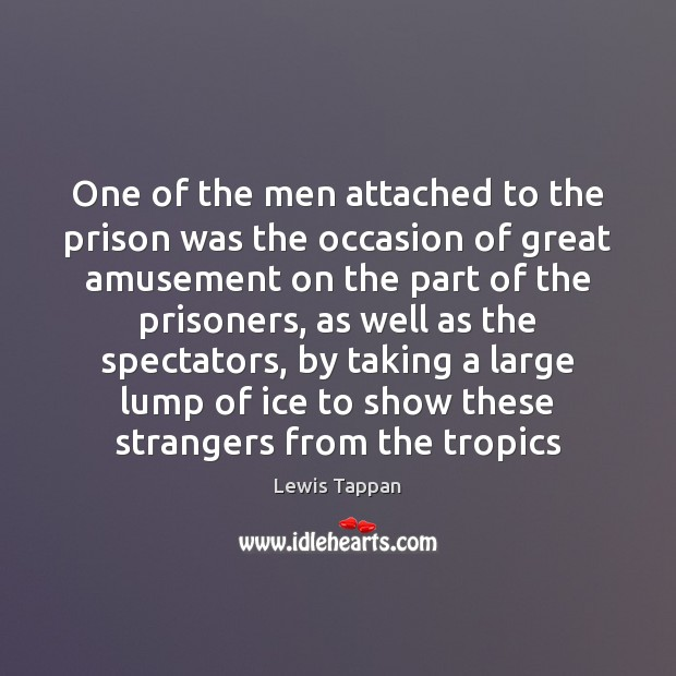 One of the men attached to the prison was the occasion of Image