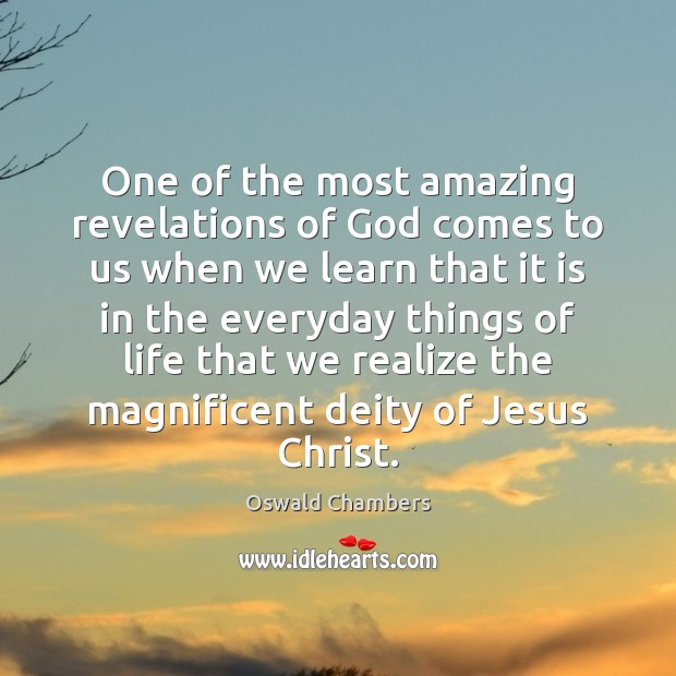 Image, One of the most amazing revelations of God comes to us when