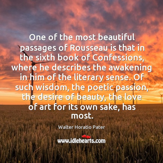 One of the most beautiful passages of rousseau is that in the sixth book of confessions Image