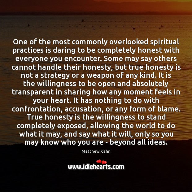 Image, One of the most commonly overlooked spiritual practices is daring to be