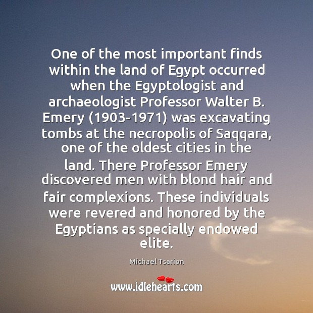 Image, One of the most important finds within the land of Egypt occurred