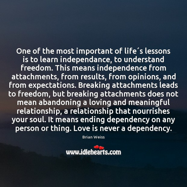 Image, One of the most important of life´s lessons is to learn