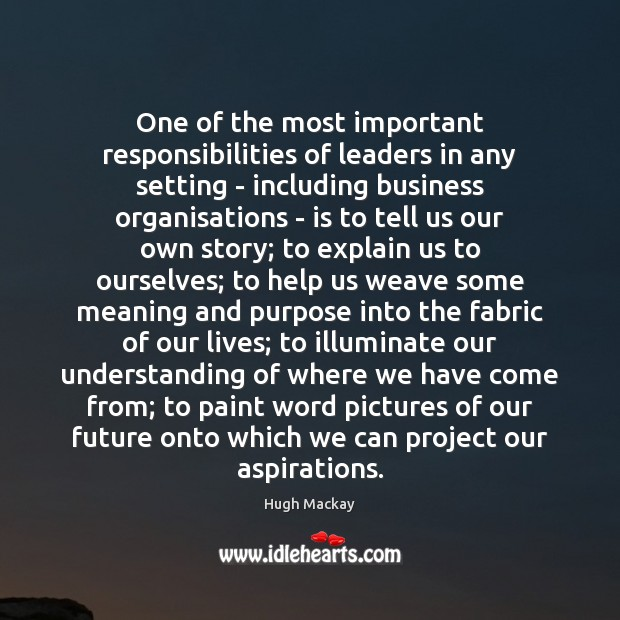 One of the most important responsibilities of leaders in any setting – Image