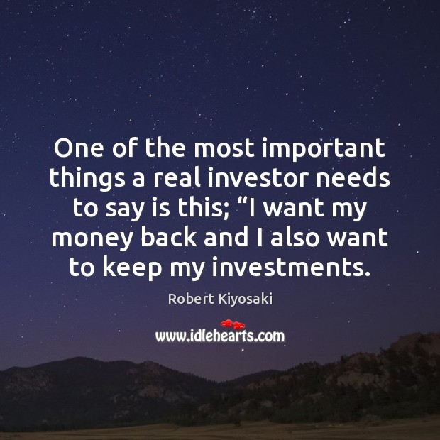Image, One of the most important things a real investor needs to say