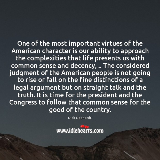 One of the most important virtues of the American character is our Image