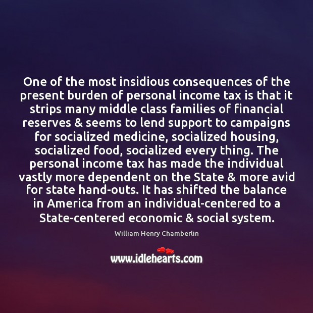 One of the most insidious consequences of the present burden of personal Tax Quotes Image
