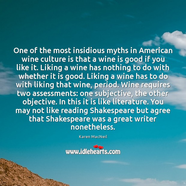 Image, One of the most insidious myths in American wine culture is that