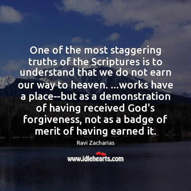 Image, One of the most staggering truths of the Scriptures is to understand