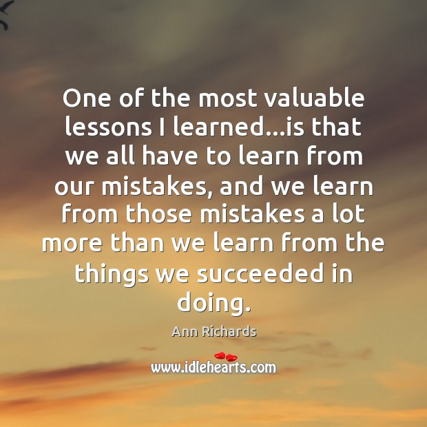 Image, One of the most valuable lessons I learned…is that we all