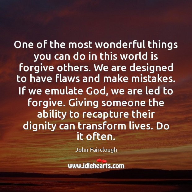 One of the most wonderful things you can do in this world Ability Quotes Image