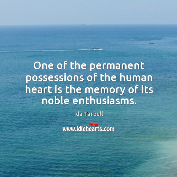 One of the permanent possessions of the human heart is the memory Image