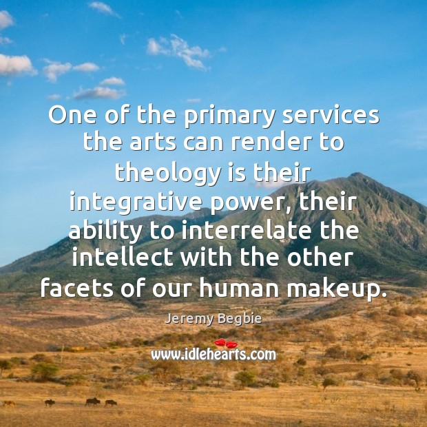 One of the primary services the arts can render to theology is Image