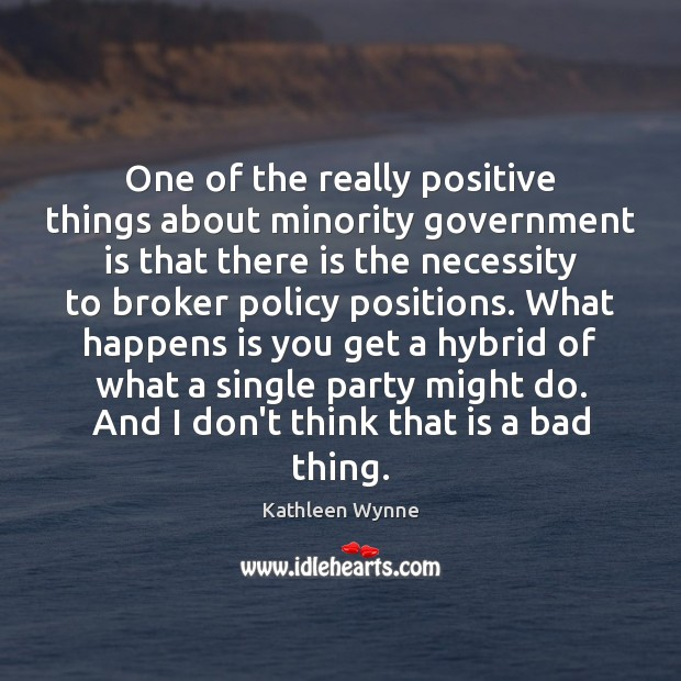 Image, One of the really positive things about minority government is that there