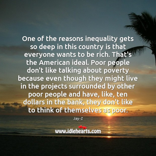 One of the reasons inequality gets so deep in this country is Image