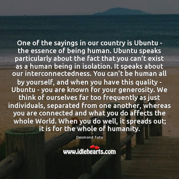 Image, One of the sayings in our country is Ubuntu – the essence