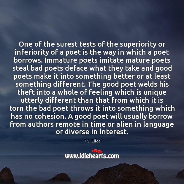 Image, One of the surest tests of the superiority or inferiority of a