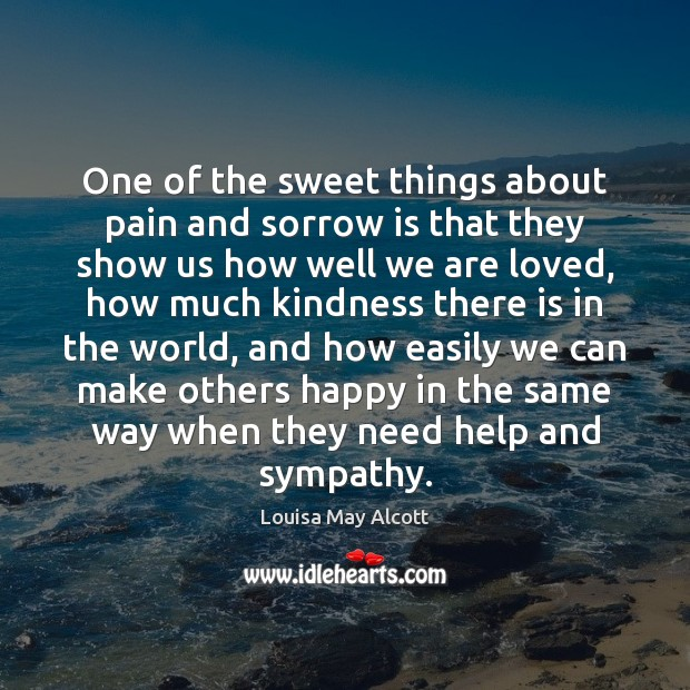 Image, One of the sweet things about pain and sorrow is that they