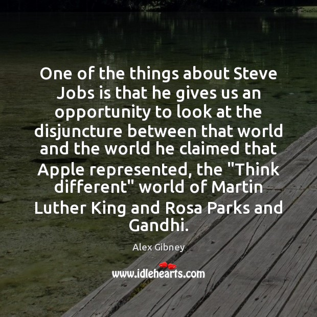 Image, One of the things about Steve Jobs is that he gives us