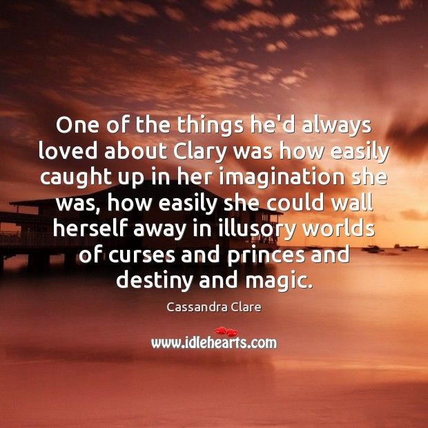 One of the things he'd always loved about Clary was how easily Image