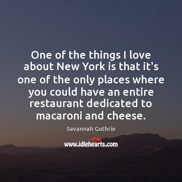 One of the things I love about New York is that it's Image