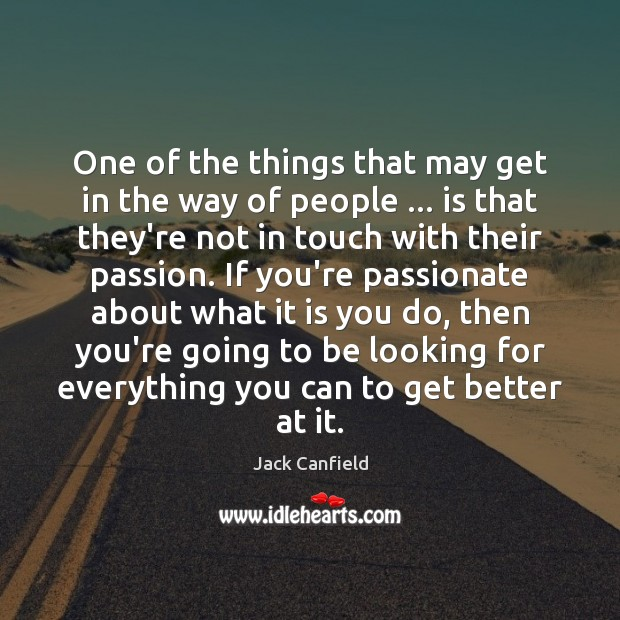 One of the things that may get in the way of people … Image