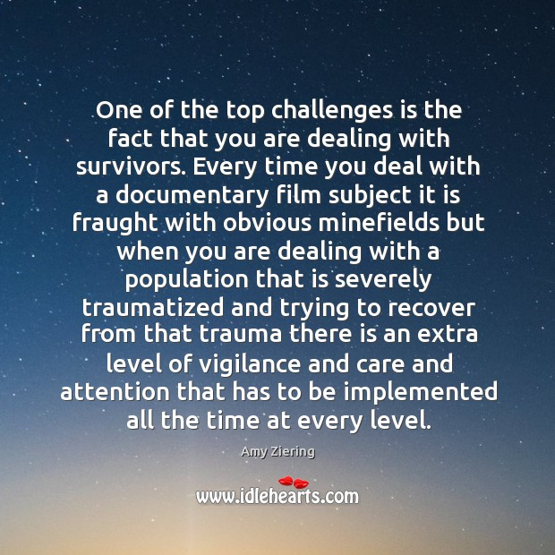 Image, One of the top challenges is the fact that you are dealing