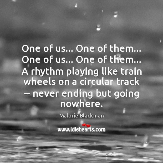 One of us… One of them… One of us… One of them… Image