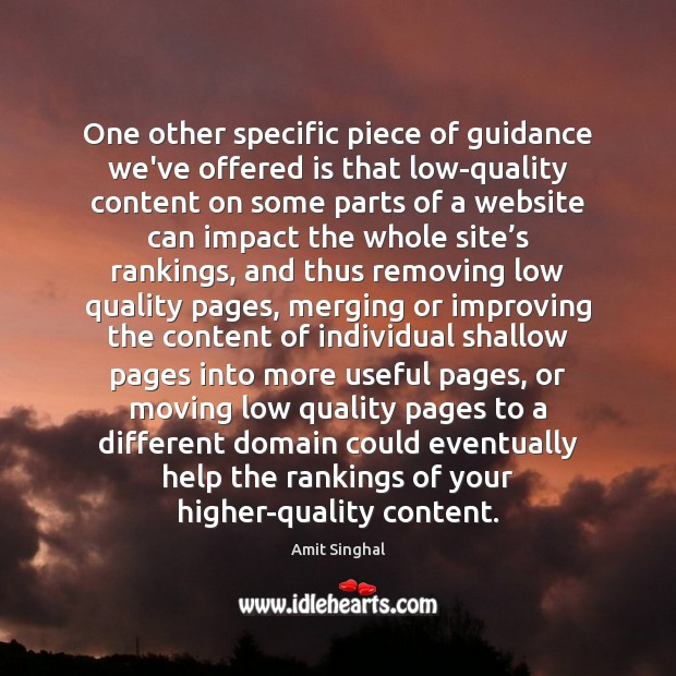 Image, One other specific piece of guidance we've offered is that low-quality content