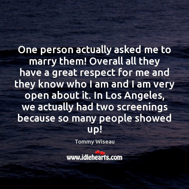 One person actually asked me to marry them! Overall all they have Image