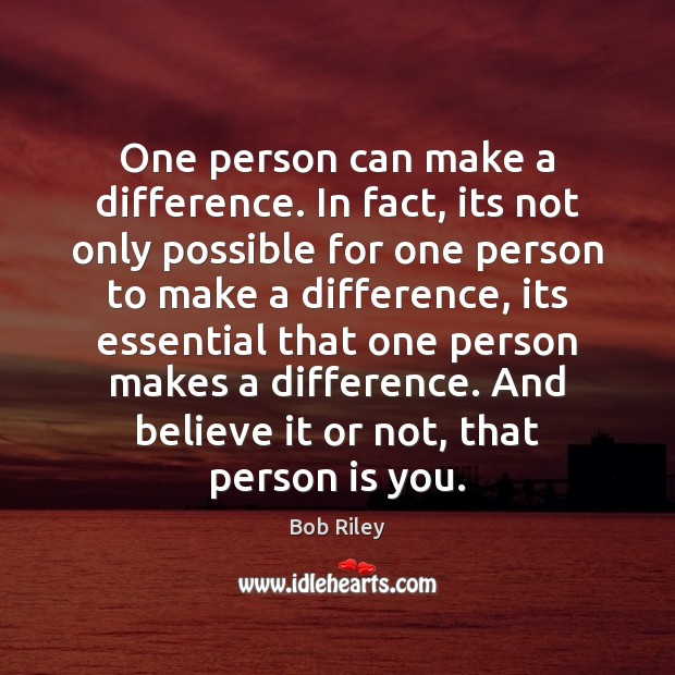 Image, One person can make a difference. In fact, its not only possible