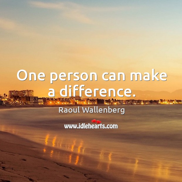 One person can make a difference. Image