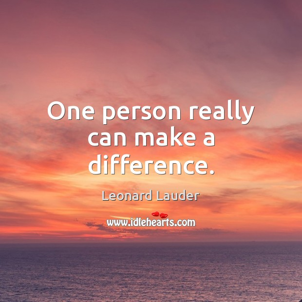 One person really can make a difference. Image