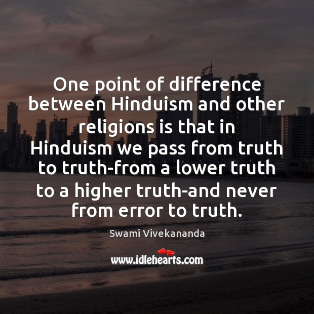 One point of difference between Hinduism and other religions is that in Image