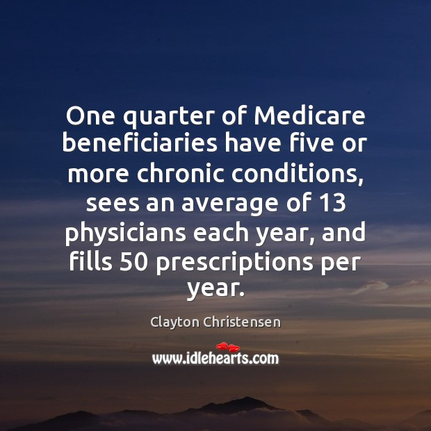 Image, One quarter of Medicare beneficiaries have five or more chronic conditions, sees