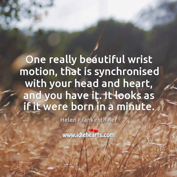 One really beautiful wrist motion, that is synchronised with your head and heart, and you have it. Image