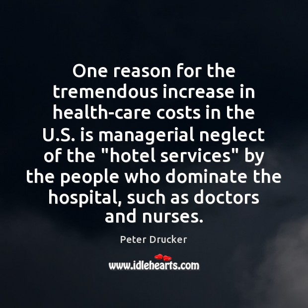 One reason for the tremendous increase in health-care costs in the U. Image