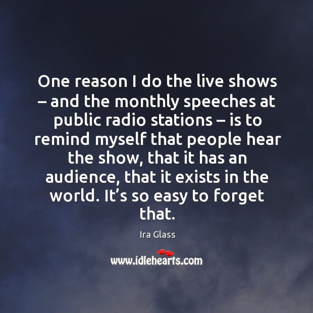One reason I do the live shows – and the monthly speeches at public radio stations Image
