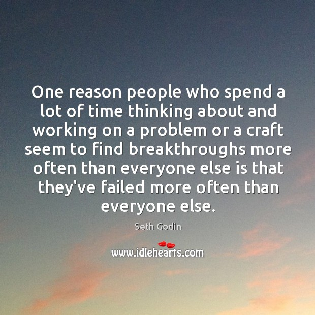 One reason people who spend a lot of time thinking about and Image