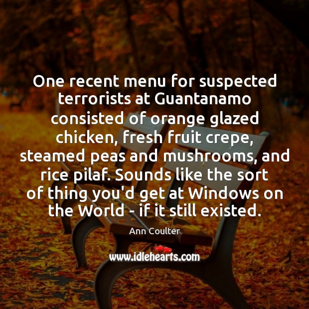 One recent menu for suspected terrorists at Guantanamo consisted of orange glazed Image
