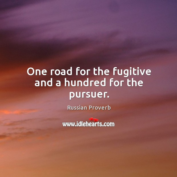 Image, One road for the fugitive and a hundred for the pursuer.