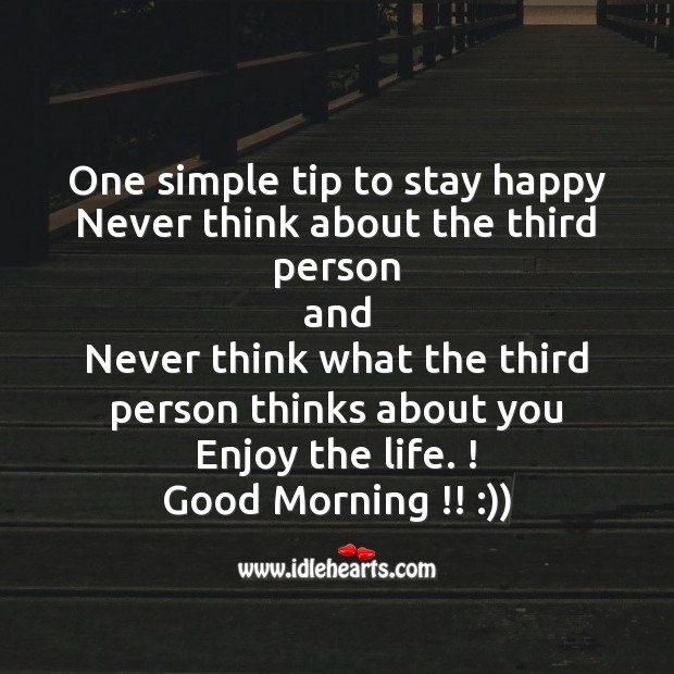 One simple tip to stay happy Smile Messages Image