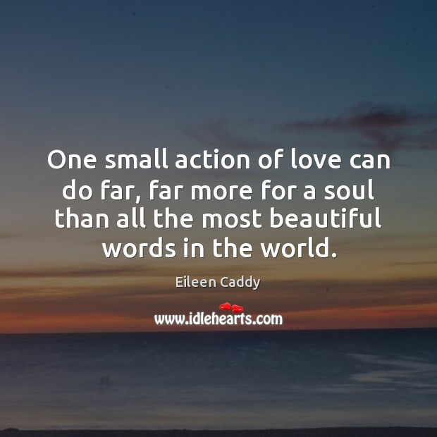 Image, One small action of love can do far, far more for a
