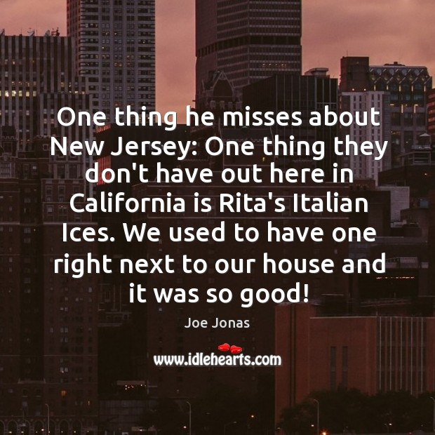 One thing he misses about New Jersey: One thing they don't have Image