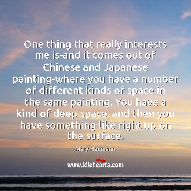 One thing that really interests me is-and it comes out of Chinese Image