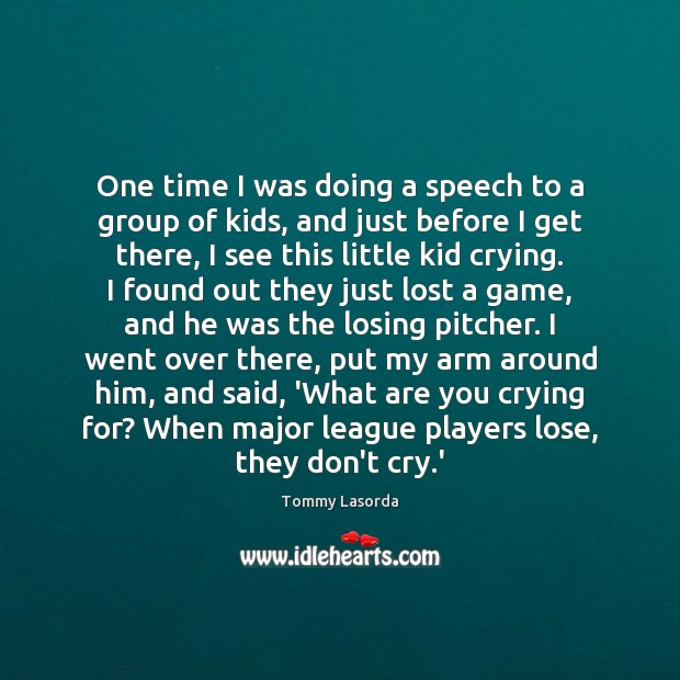 Picture Quote by Tommy Lasorda