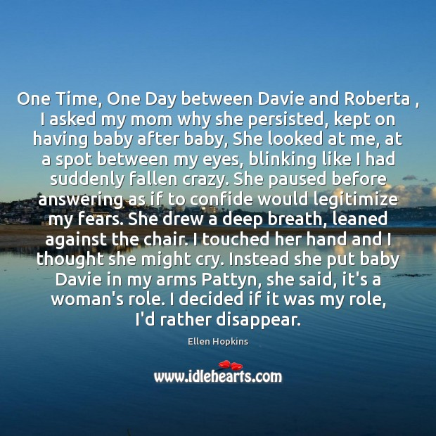One Time, One Day between Davie and Roberta , I asked my mom Image