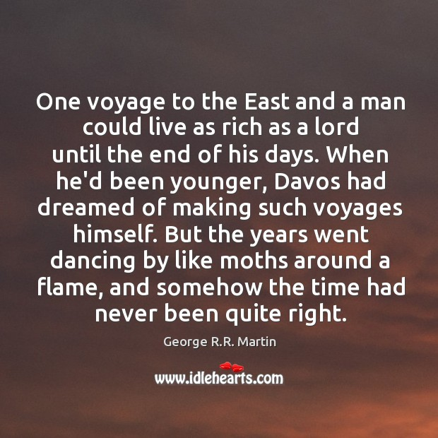 One voyage to the East and a man could live as rich Image